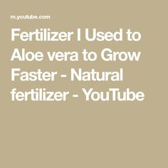 Grow plant faster using organic fertilizer , Best natural fertilizer for aloe vera , How to use egg shell , potato peel and banana peel liquid fertilizer for. Liquid Fertilizer, Organic Fertilizer, Peeling Potatoes, Growing Plants, Aloe Vera, Natural, Youtube, Nature, Au Natural