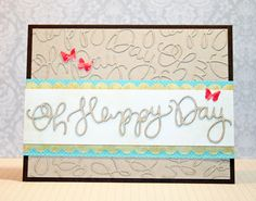 Card featuring the 'Oh Happy Day' Exclusive Die from Simon Says Stamp
