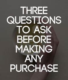 In every imaginable category (from homes and cars to clothing and technology), we must find greater intentionality in our consumer pursuits. Consider asking these questions.