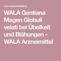 WALA Gentiana Magen Globuli velati bei Übelkeit und Blähungen - WALA Arzneimittel
