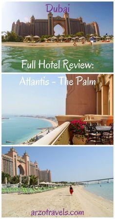 A full hotel review: Atlantis - The Palm Dubai. United Arab Emirates. Resort, luxury, travel