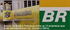 brazilian governo dilma | ... entre as 15 empresas que mais desvalorizaram no Governo Dilma