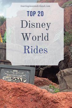 20 Top Disney Rides ⋆ Touring in Wonderland Best Disney Rides, Walt Disney World Rides, Disney World Attractions, Disney Vacation Planning, Disney World Planning, Disney World Vacation, Disney Vacations, Disney World Tips And Tricks, Disney Tips