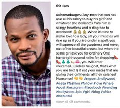 'If a man cannot spend all his salary on his girlfriend he's heartless'- Uche Maduagwu      Nollywood actor Uche Maduagwu says any man who can not use all his salary to buy his girlfriend whatever she demands from him is stingy, heartless and a disgrace to manhood!  Read what he wrote on his IG page:  'Any man that can not use all his salary to buy his girlfriend whatever.... >>> See More >>>http://www.vintageinfo.com.ng/2017/03/24/if-a-man-cannot-spend-all-his-