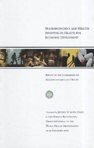 Macroeconomics and Health: Investing in Health for Economic Development by World Health Organization. $3.00. Publisher: World Health Organization; 1 edition (January 1, 2001). Edition - 1. Publication: January 1, 2001