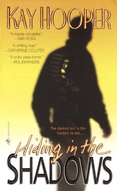 Hiding in the Shadows: A Bishop/Special Crimes Unit Novel by Kay Hooper http://www.amazon.com/dp/0553576925/ref=cm_sw_r_pi_dp_pB89tb19V9BCY