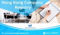 The process of setting up a business in Hong Kong called is Hong Kong company registry.