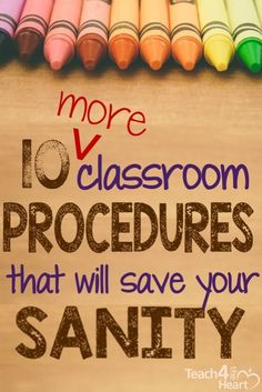 If you need help as a teacher keeping your classroom running smoothly, here are 10 more effective procedures that you can put into place.