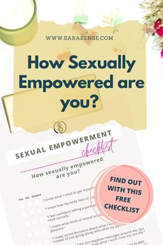 How sexually empowered are you? Sex coach Sarasense gets you started on a beautiful journey of self-discovery and growth with this free checklist. You'll learn the 14 characteristics to becoming your own sexual powerhouse and a more confident lover. Get it now and feel the power! #sexualempowerment #betterlover #sextips #sexadvice #sexgoals