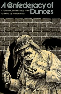 "• ""Apparently I lack some particular perversion which today's employer is seeking."" • A CONFEDERACY OF DUNCES • 1980 • JOHN KENNEDY TOOLE •"