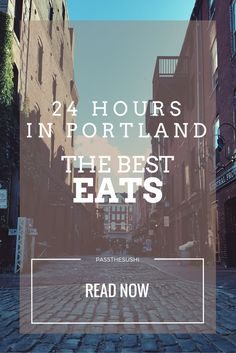 24 Hours - Best Easts in Portland Maine #travel