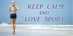 Keep Calm And Love, Running, Sports, Hs Sports, Keep Running, Excercise, Why I Run, Lob, Sport