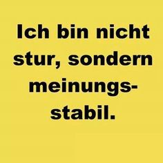 Words Quotes, Me Quotes, Funny Quotes, Sayings, German Quotes, Susa, Tabu, Just Smile, True Words