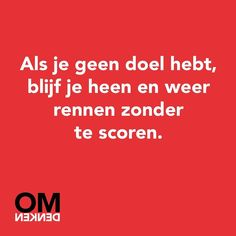 #omdenken Talk To Me, Daily Quotes, Helping People, Thats Not My, Coaching, Poems, Self, Mindfulness, Humor