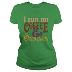 Coffee & sarcasm light - Tshirt #gift #ideas #Popular #Everything #Videos #Shop #Animals #pets #Architecture #Art #Cars #motorcycles #Celebrities #DIY #crafts #Design #Education #Entertainment #Food #drink #Gardening #Geek #Hair #beauty #Health #fitness #History #Holidays #events #Home decor #Humor #Illustrations #posters #Kids #parenting #Men #Outdoors #Photography #Products #Quotes #Science #nature #Sports #Tattoos #Technology #Travel #Weddings #Women