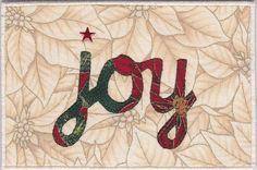 Joy Fabric Postcard  Use music fabric for the background and use for Christmas cards.