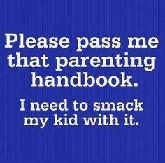parenting humor...this really made me giggle!