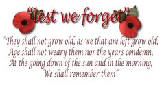 """The """"Ode of Remembrance"""" is an ode taken from Laurence Binyon's poem """"For the Fallen"""", which was first published in The Times in September Remembrance Day Quotes, Remembrance Sunday, Remembrance Service, Remembrance Poppy, Anzac Day Facts, Melbourne, Sydney, Armistice Day, Facts For Kids"""