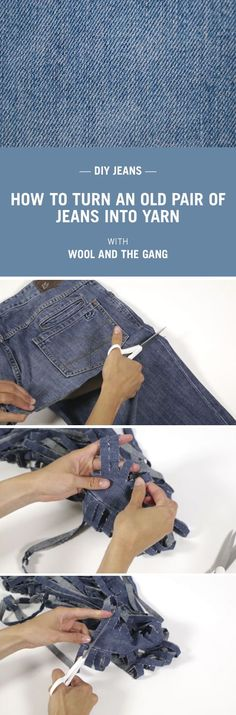 How to make yarn from your old jeans by Wool and the Gang 2019 How to make denim yarn with Wool and the Gang. The post How to make yarn from your old jeans by Wool and the Gang 2019 appeared first on Denim Diy. Knit Or Crochet, Crochet Crafts, Crochet Stitches, Crochet Rugs, Jean Crafts, Denim Crafts, Tee Shirt Fila, Artisanats Denim, Denim Purse