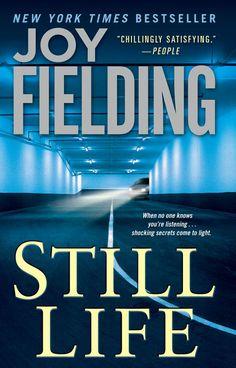 Amazon.com: Still Life: A Novel eBook: Joy Fielding: Kindle Store