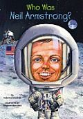Who Is Neil Armstrong? (Who Was...?) by Roberta Edwards:  On July 20, 1969, Neil Armstrong stepped on the moon and, to an audience of over 450 million people, proclaimed his step a ?giant leap for mankind.? This Eagle Scout built his own model planes as a little boy and then grew up to...