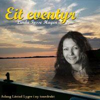 """Plata """"Eit eventyr"""" av og med Linda Fosse. 2005. Innspelt hjå NRK Hordaland"""
