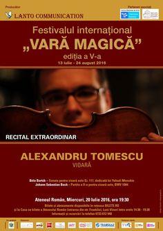Recital Alexandru Tomescu - 20 Iul 2016 Bela Bartok, 24. August, Recital, Movie Posters, Film Poster, Concert, Popcorn Posters, Film Posters, Posters