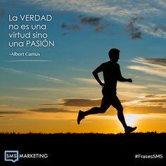 La verdad no es una virtud sino una pasion. - Albert Camus #FrasesSMS