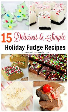 An assortment of 15 different easy holiday fudge recipes to make as a dessert for a holiday party or as a homemade food gift.