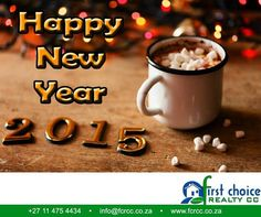 First Choice Realty CC would like to wish everybody a Happy New Year and may 2015 be the year that brings you all your wishes filled with prosperity and joy. Happy New Year 2015, First Choice, Celebrations, Joy, Posts, Messages, Glee, Being Happy, Happiness