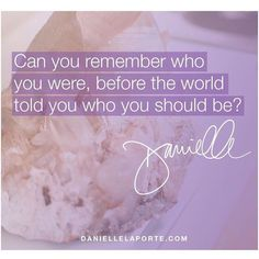 """This is such a powerful question from @daniellelaporte. If who you are or who you're becoming doesn't line up with who you wanted to be it's a good idea to ask yourself; """"Whose story am I living? Whose opinion is being valued over my own? What or who do I need to stop listening to? #TruthBomb"""