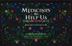 Medicines to Help Us, by Christi Belcourt Solomons Seal, Aboriginal People, Classroom Inspiration, Indigenous Art, Teaching Tips, First Nations, Natural Medicine, Booklet, Nonfiction