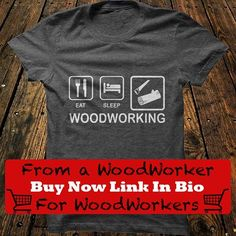 Woodworking shirts for woodworkers from a woodworker thank you all for your support  _  Tag a woodworker who needs this shirt! by canadianwoodworks