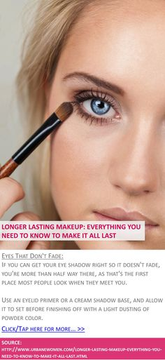 Longer lasting makeup: Everything you need to know to make it all last - Eyes that don't fade - Click for more: http://www.urbanewomen.com/longer-lasting-makeup-everything-you-need-to-know-to-make-it-all-last.html