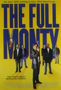 The Full Monty (1997) - I loved this movie!