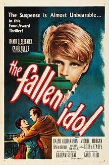 The Fallen Idol. UK. Ralph Richardson, Bobby Henrey, Michele Morgan, Denis O'Dea, Jack Hawkins. Directed by Carol Reed. London Film Productions. 1948