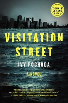 Visitation Street by Ivy Pochoda | 12 Books to Read if You Loved Gillian Flynn's  'Dark Places'