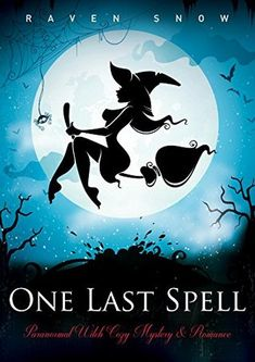 Have You Heard My Book Review: One Last Spell: Paranormal Witch Cozy Mystery & Romance by Raven Snow  http://haveyouheardbookreview.blogspot.com/2016/06/one-last-spell-paranormal-witch-cozy.html
