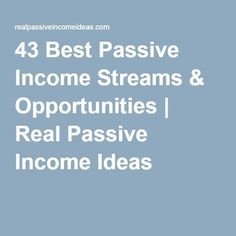 43 Best Passive Income Streams & Opportunities | Real Passive Income Ideas