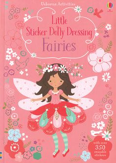 """Little Sticker Dolly Dressing Fairies  Our new sticker dolly books are fantastic for trips and indoor days.  This delightful little book has fairies for you to dress using the enchanting stickers. The back cover folds out so you can """"park"""" spare stickers while you dress the fairies."""