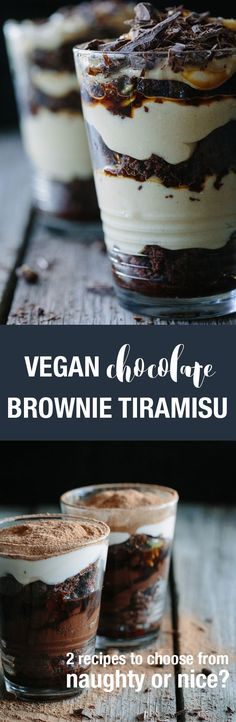 This Decadent Chocolate Brownie Tiramisu Two Ways recipe brings sweet cravings to heel whether you are feeling naughty or nice. Both vegan. Both delicious.