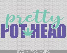 Her royal highness svg weed crown svg rolling tray svg weed Making Shirts, How To Make Tshirts, Weed Quotes, Psychedelic Drawings, Stash Jars, Stoner Girl, Beautiful Mind, Svg Files For Cricut, Cricut Ideas