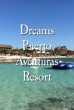 Our boys have stayed in a lot of hotels, but their favorite is Dreams Puerto Aventuras Resort.  We spent a fantastic week there that left our boys dying to return.   The resort sits on a beautiful stretch of coast between Playa del Carmen and Tulum.  The sand is white and the water is warm and clear.