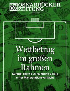 700 Spiele stehen unter Verdacht: Der Wettskandal im Fußball ist Titelthema der iPad-Ausgabe vom 5. Februar 2013.  https://www.noz.de/digitalabo