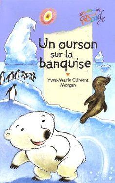 Un ourson sur la banquise Yves-Marie Clément, Morgan Livre Cultura