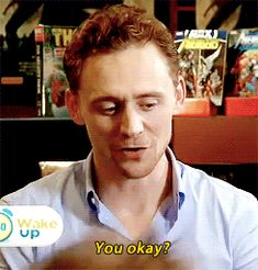 When he wanted to check if you were OK. | 25 Times Tom Hiddleston Stared Deep Into Your Soul