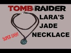 Lara Croft Tomb Raider 2013 Jade pendant / necklace tutorial - YouTube