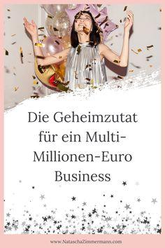 Die Geheimzutat für ein Multi-Millionen-Euro Business und wie du sie dir zunutze machst, um selbst ein erfolgreiches Business zu führen. Eins vorneweg, es ist keine neue Business Strategie, die du brauchst... Das richtige Mindset ist für deinen Erfolg wichtig. Schaffe dir ein Erfolgsmindset. #mindset #business #onlinebusiness #geld #manifestieren #erfolg via @nataschazim Euro, Mindset, Business, Become A Millionaire, Think Positive, Retirement Savings Plan, Earn Money, Attitude, Store