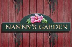 Nanny's Garden Sign   Danthonia Designs