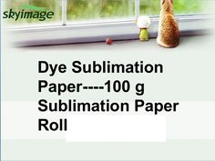 Dye Sublimation Paper ---100G Sublimation Paper Roll